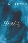 Shade - John B. Olson
