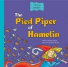 The Pied Piper of Hamelin - Roberto Piumini, Mirella Mariani