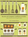 Recettes de Compotes, Confitures et Gelées (La cuisine d'Auguste Escoffier) (French Edition) - Auguste Escoffier, Malissin, Pierre-Emmanuel