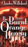 Burnt Orange Heresy - Charles Willeford