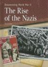 The Rise of the Nazis - Neil Tonge