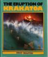 The Eruption Of Krakatoa - Rupert Matthews, Tony Smith