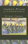 Southern African Literatures - Michael Chapman