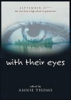 with their eyes: September 11th: The View from a High School at Ground Zero - Annie Thoms