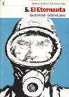 El Eternauta (Biblioteca Clarín de la Historieta, #5; El Eternauta, #1) - Héctor Germán Oesterheld, Francisco Solano López