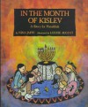 In the Month of Kislev: A Story for Hanukkah - Nina Jaffe, Louise August