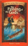 The Passing of the Gods - David C. Smith