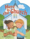 Here Is the Church - Anita Reith Stohs, Kathryn Mitter