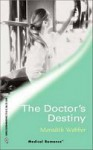 The Doctor's Destiny (Westside Stories) - Meredith Webber
