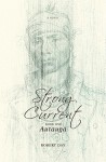 The Strong Current: Book One: Attaugee - Robert Day