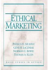 Ethical Marketing - Patrick Murphy, Norman E. Bowie