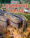 Life in a Longhouse Village (Native Nations of North America) - Bobbie Kalman