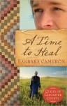 A Time to Heal - Barbara Cameron