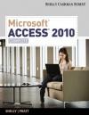 Microsoft Access 2010: Complete - Gary B. Shelly, Philip J. Pratt, Mary Z. Last