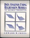 Data Analysis Using Regression Models - Edward W. Frees