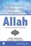 Beautiful Names of Allah - Darussalam Publishers, Shaikh Muhammad bin Salih Al-Uthaimeen