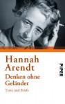 Denken Ohne Geländer - Hannah Arendt, Klaus Stadler, Heidi Bohnet