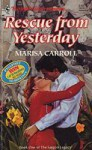 Rescue from Yesterday - Marisa Carroll