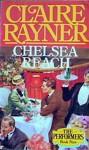 Chelsea Reach - Claire Rayner