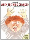 When the Wind Changed (Australian Children's Classics) - Ruth Park, Deborah Niland