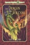 The Dragon in the Volcano - Kate Klimo, John Shroades