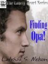 Finding Opa! - Latrivia S. Nelson