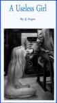 A Useless Girl (Modern Erotic Library) - J.J. Argus