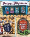 Puppet Playhouse: Knight-Time Tales [With Puppet Stage, Finger Puppets, Glove, Storage] - Ellen Florian, Keiko Motoyama