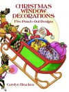 Christmas Window Decorations: 5 Punch-Out Designs - Carolyn Bracken, Henry Anson Hart