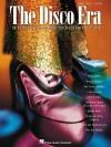 The Disco Era - Hal Leonard Publishing Company
