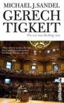Gerechtigkeit: Wie wir das Richtige tun (German Edition) - Michael J. Sandel