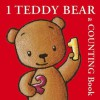 1 Teddy Bear: A Counting Book - Christiano Sorrentino, Bernette Ford