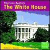 The White House - Debbie L. Yanuck