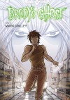 Brody's Ghost Volume 5 - Mark Crilley, Brendan Wright