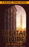 Digital Divide - K.B. Spangler