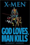X-Men: God Loves, Man Kills - Chris Claremont, Brent Anderson