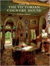 Life in the Victorian Country House - Pamela Horn