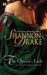 The Queen's Lady - Shannon Drake