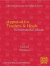 Appraisal For Teachers And Heads In International Schools - Michael Matthews