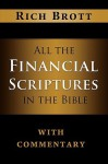 All the Financial Scriptures in the Bible with Commentary - Rich Brott