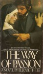 The Way of Passion - Elizabeth Lee