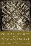 Cultural Identity in the Roman Empire - Joanne Berry, Ray Laurence