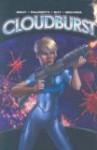 Cloudburst - Justin Gray, Jimmy Palmiotti, Christopher Shy