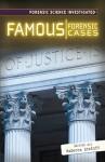 Famous Forensic Cases Famous Forensic Cases - Rebecca Stefoff