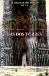 Las Dos Torres (El Señor de los Anillos #2) - J.R.R. Tolkien