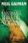 Sandman volume tre:Terre del Sogno (Sandman, #3) - Neil Gaiman