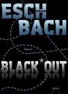 Black Out - Andreas Eschbach, Stefan Kaminski