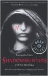 Città di ossa (Shadowhunters, #1) - Cassandra Clare, Fabio Paracchini