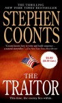 The Traitor ($5.99 Value Promotion edition): A Tommy Carmellini Novel - Stephen Coonts