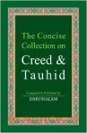 The Concise Collection on Creed and Tauhid - Darussalam